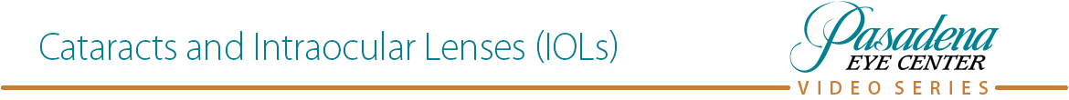 Cataracts and Intraocular Lenses (IOLs)